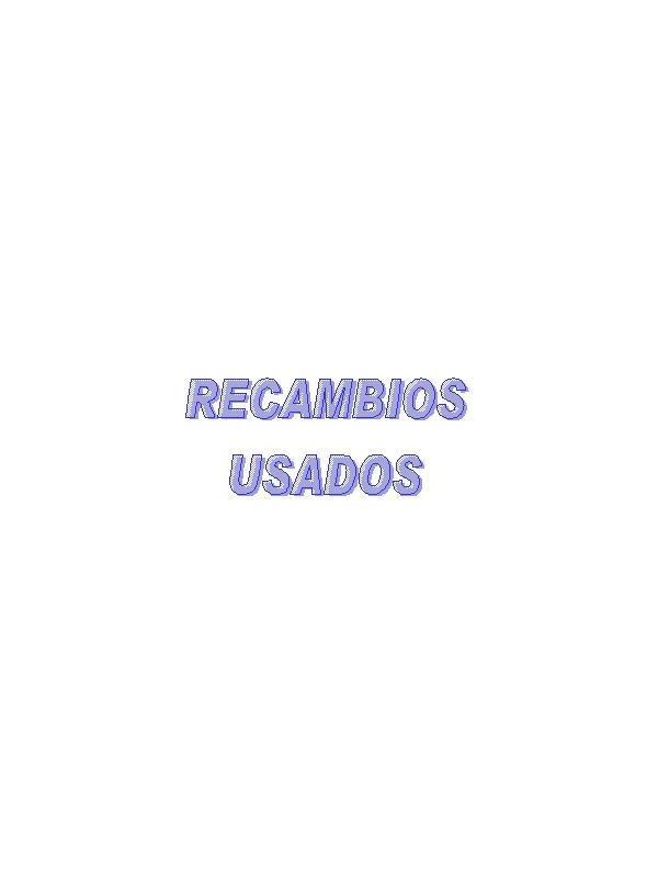 RECAMBIOS USADOS - RECAMBIOS USADOS